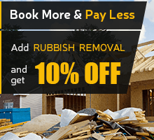 Book More & Pay Less. After Builders Cleaning + Rubbish Clearance 10% OFF the Rubbish Clearance.